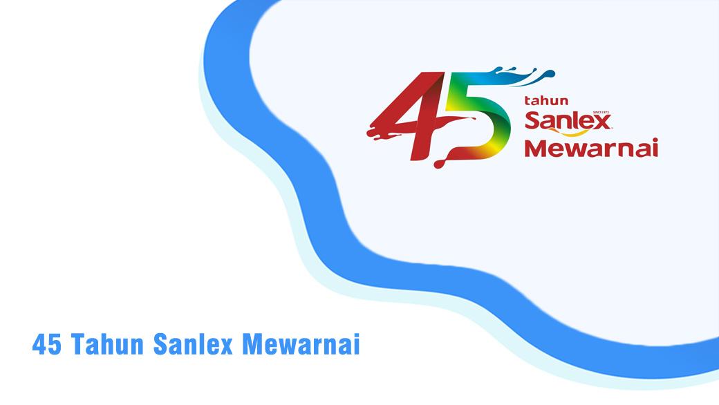 45 Tahun Sanlex Mewarnai